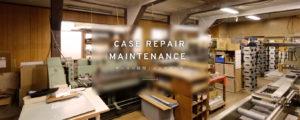 ケースの修理/メンテナンス